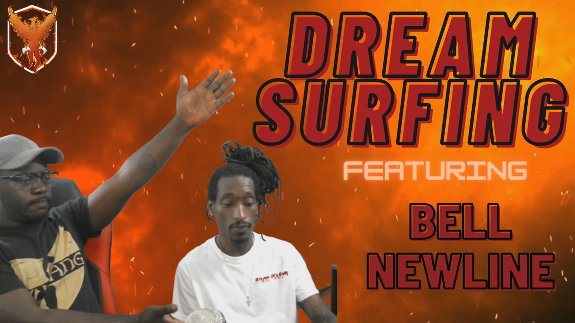 Dream Surfing Lvl 1 | featuring Bell Newline