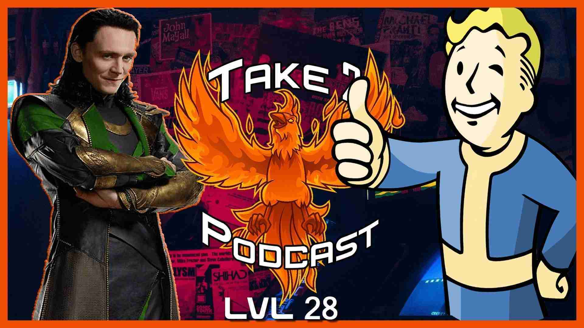 Take 2 Podcast 28